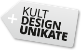 Kult-Design-Unikate