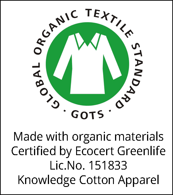 Made with organic materials Certified by Ecocert Greenlife Lic.No. 151833 Knowledge Cotton Apparel